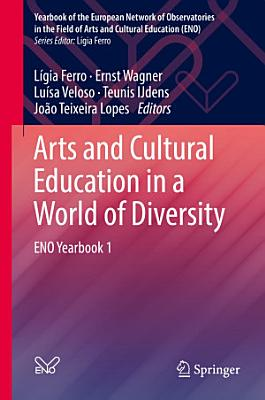 Arts and Cultural Education in a World of Diversity