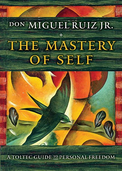 Download The Mastery of Self Book