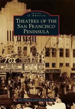 Theatres of the San Francisco Peninsula PDF