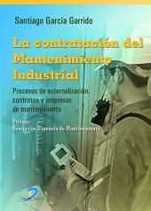 La contratación del mantenimiento industrial
