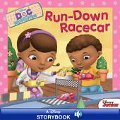 Doc McStuffins: Run-Down Racecar: A Disney Read Along
