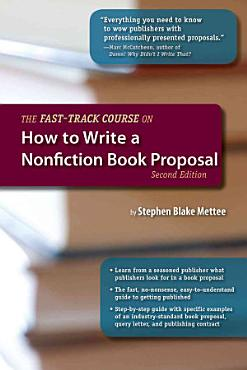 The Fast Track Course on How to Write a Nonfiction Book Proposal PDF