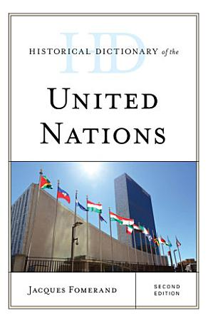 Historical Dictionary of the United Nations PDF