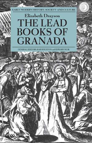 The Lead Books of Granada