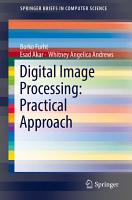 Digital Image Processing  Practical Approach PDF