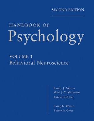 Handbook of Psychology  Behavioral Neuroscience PDF