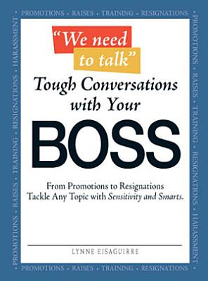 We Need to Talk   Tough Conversations With Your Boss
