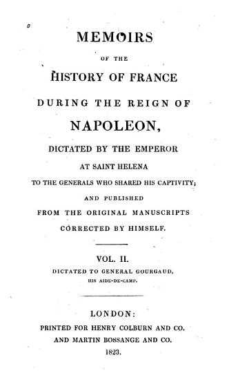 Memoirs of the History of France During the Reign of Napoleon PDF