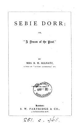 Sebie Dorr  or   A dream of the past   PDF