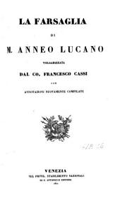 M. Annaei Lucani Pharsalia: sive De bello civili, libri 10