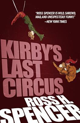 Kirby s Last Circus PDF
