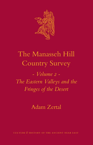 The Manasseh Hill Country Survey, Volume 2