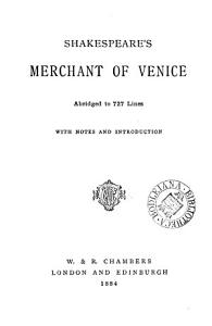 Shakespeare s Merchant of Venice  abridged to 727 lines  with notes and intr