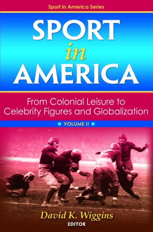 Sport in America, Volume II