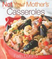Not Your Mother s Casseroles PDF