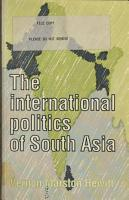 The International Politics of South Asia PDF