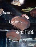 Dreams  Creativity   Mental Health