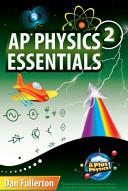 AP Physics 2 Essentials  An Aplusphysics Guide Book