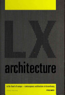 Lx Architecture In The Heart Of Europe Book PDF