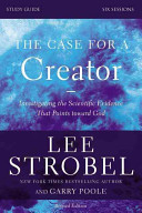 The Case for a Creator Revised Study Guide