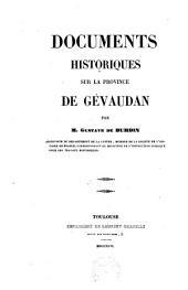 Documents historiques sur la province de Gévaudan: Volume1