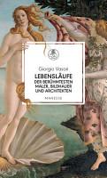 Lebensl  ufe der ber  hmtesten Maler  Bildhauer und Architekten PDF