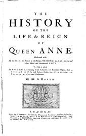 The History of the Life and Reign of Queen Anne