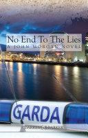 No End To The Lies. A John Morgan Novel
