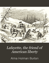 Lafayette: The Friend of American Liberty