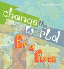 Change the World for a Fiver PDF
