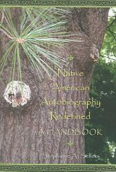 Native American Autobiography Redefined PDF