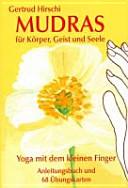 68 Mudras f  r K  rper  Geist   Seele PDF