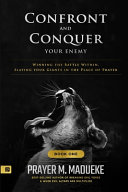 Confront and Conquer Your Enemy  Book 1  PDF