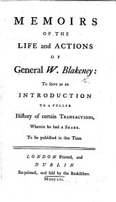 Memoirs of the Life and Particular Actions of ... General Blakeney. To which is added The Viscount D'Melun's Ghost, with the Political Creed of the French