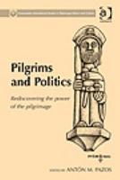 Pilgrims and Politics PDF