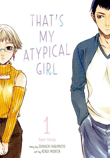 That s My Atypical Girl 1 PDF