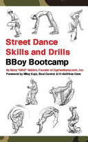 Street Dance Skills & Drills - Bboy Bootcamp