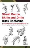 Street Dance Skills   Drills   Bboy Bootcamp