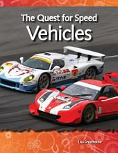 The Quest for Speed: Vehicles: Vehicles