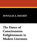 The Dance of Consciousness
