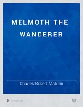 Melmoth the Wanderer: Volume 3