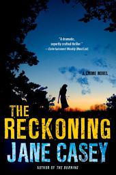 The Reckoning: A Maeve Kerrigan Crime Novel