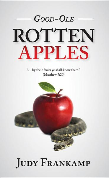 Good Ole Rotten Apples