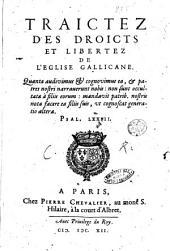 Traictez des droicts et libertez de l'eglise Gallicane ..