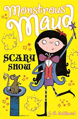 Monstrous Maud  Scary Show PDF