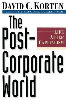 Download The Post Corporate World Book