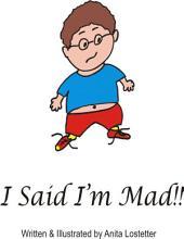 I Said I'm Mad!!