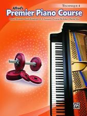 Premier Piano Course: Technique Book 4