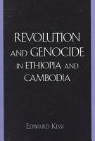 Revolution and Genocide in Ethiopia and Cambodia PDF