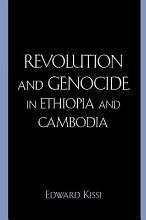 Revolution and Genocide in Ethiopia and Cambodia PDF
